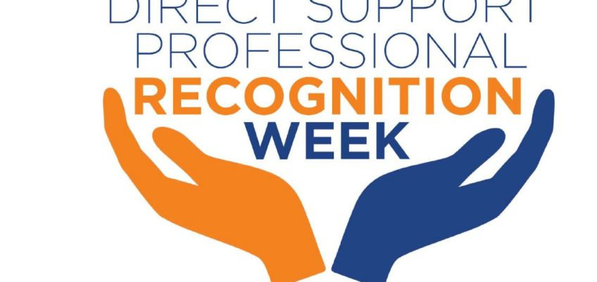 DIRECT SUPPORT PROFESSIONAL  RECOGNITION WEEK SEPT. 10-16