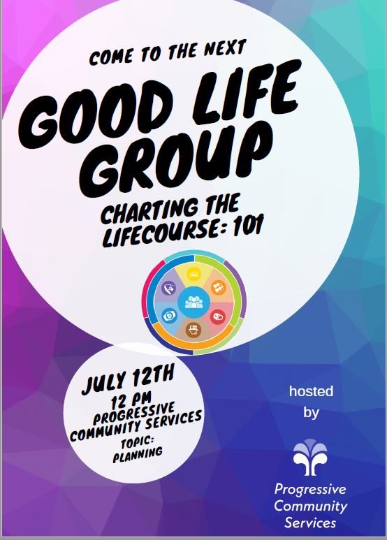 Good Life Group presents Charting the LifeCourse 101
