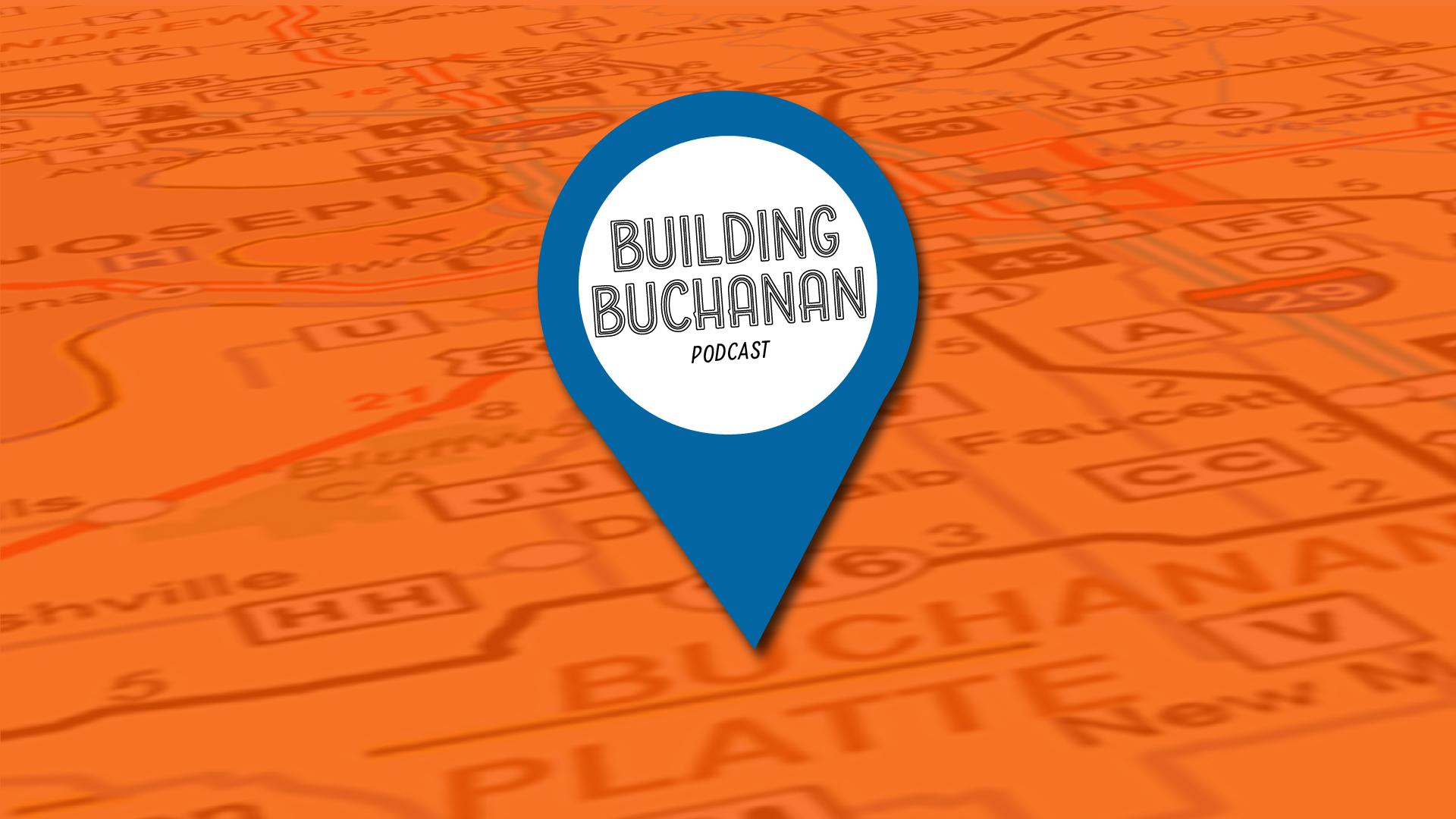 Building Buchanan podcast banner
