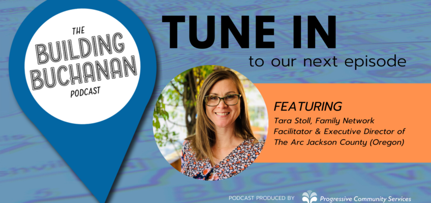TUNE IN TO OUR NEXT EPISODE FEATURING TARA STOLL Building Buchanan Podcast