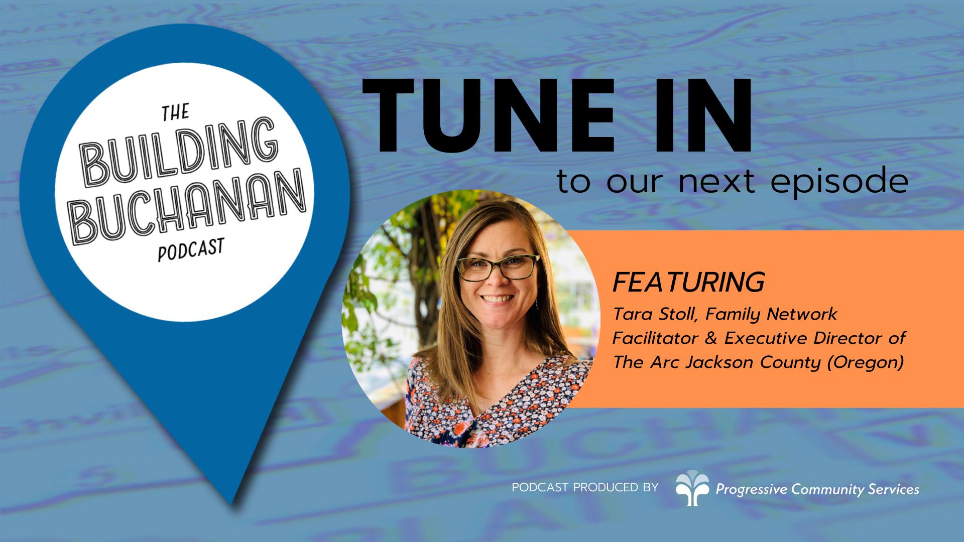 ANNOUNCING… Our guest on Building Buchanan Episode 02