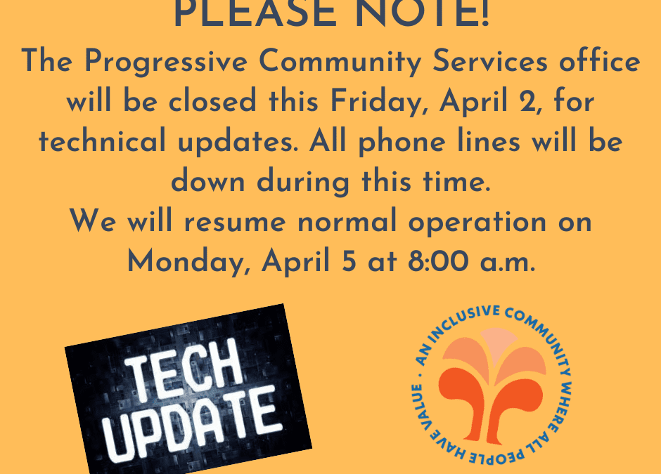PCS OFFICE CLOSED FRIDAY, APRIL 2