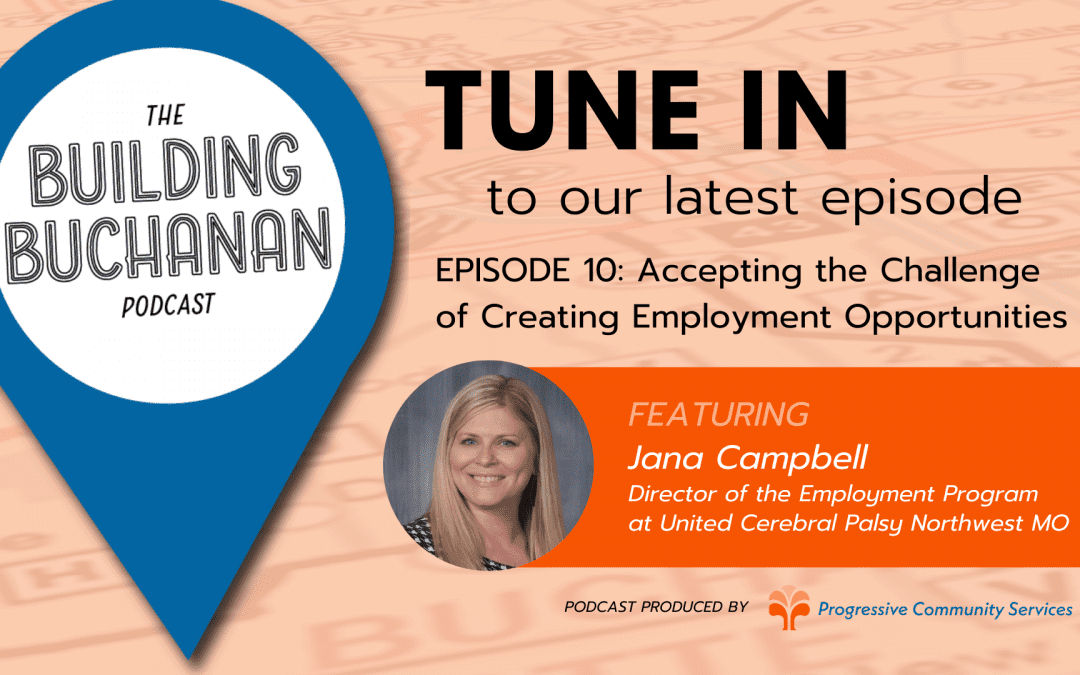 Tune in to our latest episode - Episode 10 Accepting the Challenge of Creating Employment Opportunities