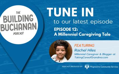 TUNE IN to Episode 12 – A Millennial Caregiving Tale